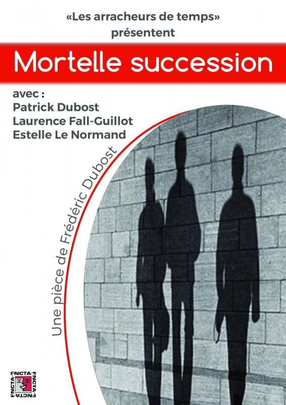 Mortelle succession